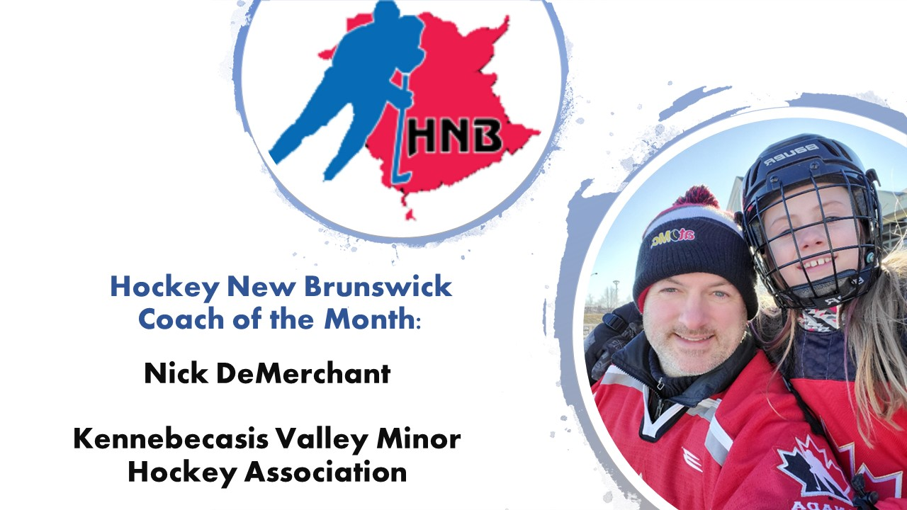 HNB Coach of the Month: Nick DeMerchant (Rothesay, NB)